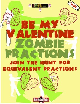 Equivalent Fractions: Valentine Zombies, zombies, ZoMbIEs