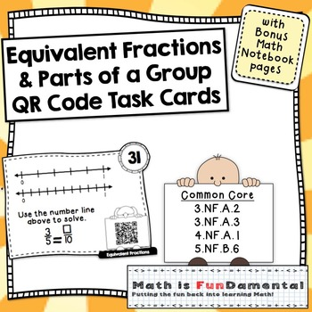 Equivalent Fractions and Parts of a Group Task Cards - QR