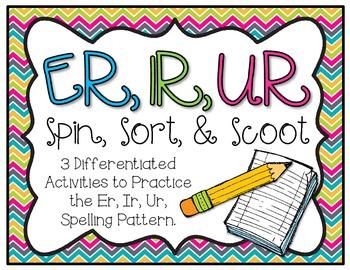 Er, Ir, Ur Spin, Sort, & Scoot