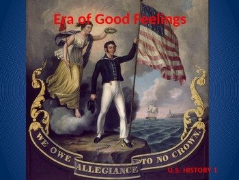 Era of Good Feelings PowerPoint