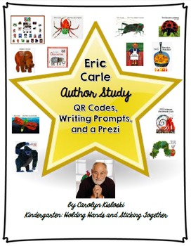 Eric Carle COMPLETE Writing Packet- QR Codes, Prompts, Prezi!