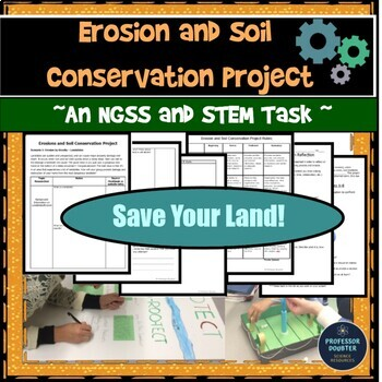 NGSS Erosion and Soil Conservation Project  MS-ESS-1 and M