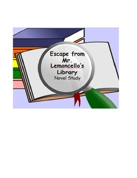 Escape from Mr. Lemoncello's Library Novel Study