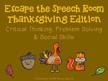 Escape the Speech Room: Thanksgiving - Critical Thinking,