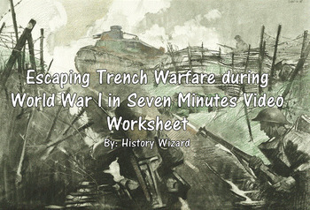 Escaping Trench Warfare during World War I in Seven Minute