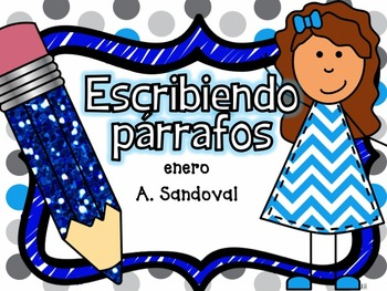 Writing Paragraphs in Spanish-January