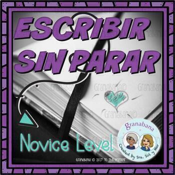 (No-Prep) Escribir Sin Parar - A Timed Activity for Novice