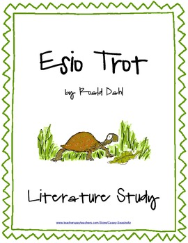 Esio Trot by Dahl: Literature Study (Test, Vocabulary, Pro