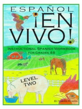 Español En Vivo Level 2 Instructional Spanish Workbook for
