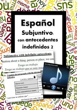 Español: Subjuntivo con antecedentes indefinidos 2 (Subjunctive)