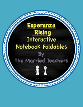 Esperanza Rising Interactive Literature & Grammar Notebook