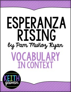 Esperanza Rising by Pam Munoz Ryan:  Using Vocabulary in Context