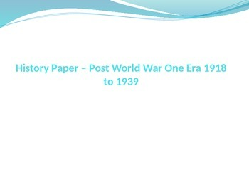 Essay Assignment (Post World War One Era 1918-1939)