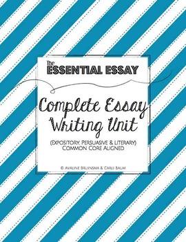 Essay Writing Complete Unit (Expository, Persuasive & Lite