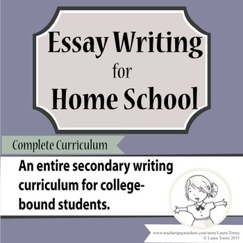 Essay Writing for Home School - Complete Curriculum