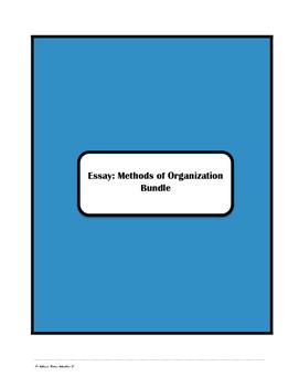 Essays Methods of Organization Bundle