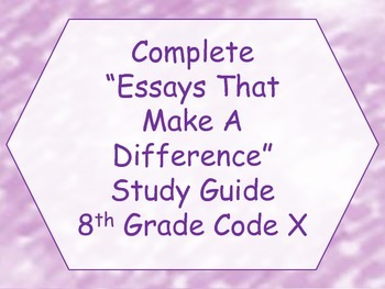 Essays That Make A Difference Study Guide- Code X Unit 1: