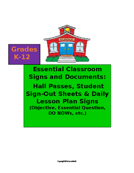 Essential Classroom Document Templates: Hall Passes, Daily