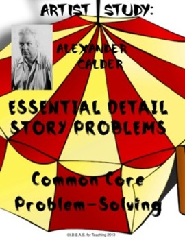 Common Core Word Problems: Using Essential Details about A