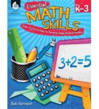 Essential Math Skills: Over 250 Activities to Develop Deep