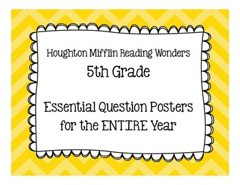 Essential Question Posters- 5th Grade (Houghton Mifflin Re