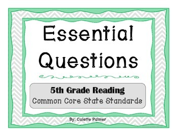 Essential Question Posters- 5th Grade Reading Common Core