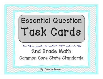 Essential Question Task Cards - 2nd Grade Math Common Core