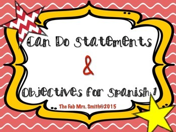 """Essential Questions and """"Can Do"""" Statement for Spanish 1"""