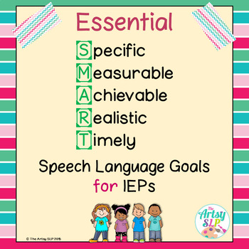 Essential SMART IEP Goals for The SLP {NO PREP}