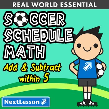 Essentials Bundle - Add & Subtract Within 5 - Soccer Sched