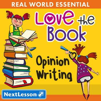 Essentials Bundle – Opinion Writing – Love the Book - ELA