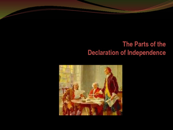 Foundations of Government - Parts of the Declaration of In