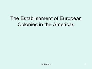 Establishment of European Colonies in the Americas PowerPoint