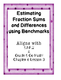 Estimate Fraction Sums and Differences with Benchmarks