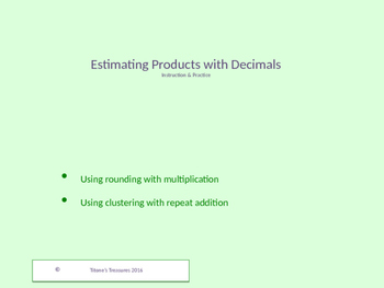 Estimating Decimal Products powerpoint instruction & stude