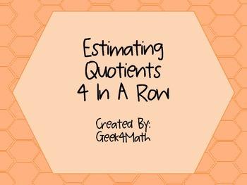 Estimating Quotients 4 In A Row