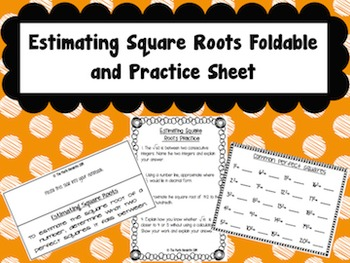Estimating Square Roots Foldable and Practice for Interact