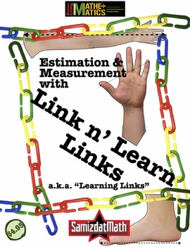 Estimation & Measurement with Plastic Links: Link n' Learn