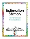 Estimation Stations: Picture Book Connections