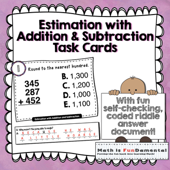 Estimation of Addition and Subtraction Task Cards w/ Self-