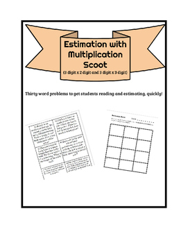 Estimation with Multiplication Musical Scoot