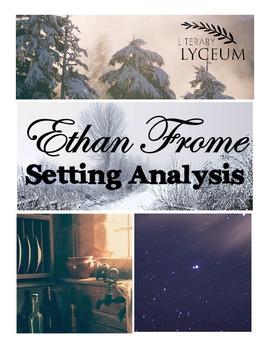 Ethan Frome Setting Analysis Exercise Bundle