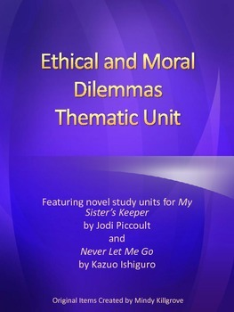 Ethical and Moral Dilemmas Thematic Unit: My Sister's Keep