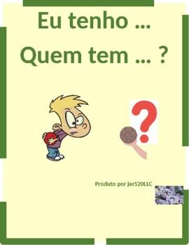 Tarefas domesticas (Chores in Portuguese) Eu tenho Quem tem