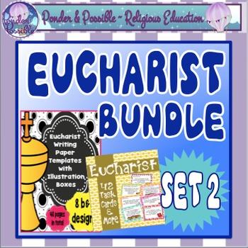 Eucharist Bundle Set 2 ~ Task Cards, Writing Templates, Fi