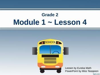 Eureka Math - 2nd Grade Module 1, Lesson 4 PowerPoint