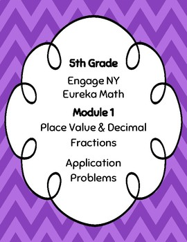 EngageNY and Eureka Math Application Problems - Grade 5 -