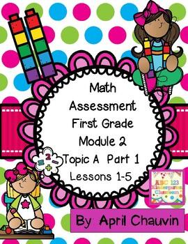 Eureka Math Assessment First Grade  Module 2 Topic A Part 1