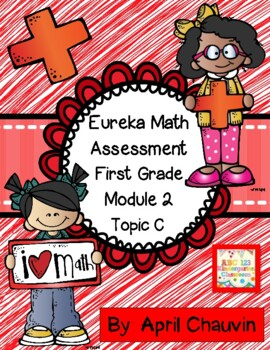 Eureka Math Assessment First Grade  Module 2 Topic C