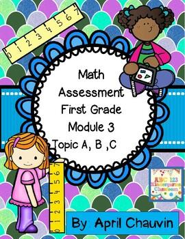 Eureka Math Assessment First Grade  Module 3 Topic A, B, a